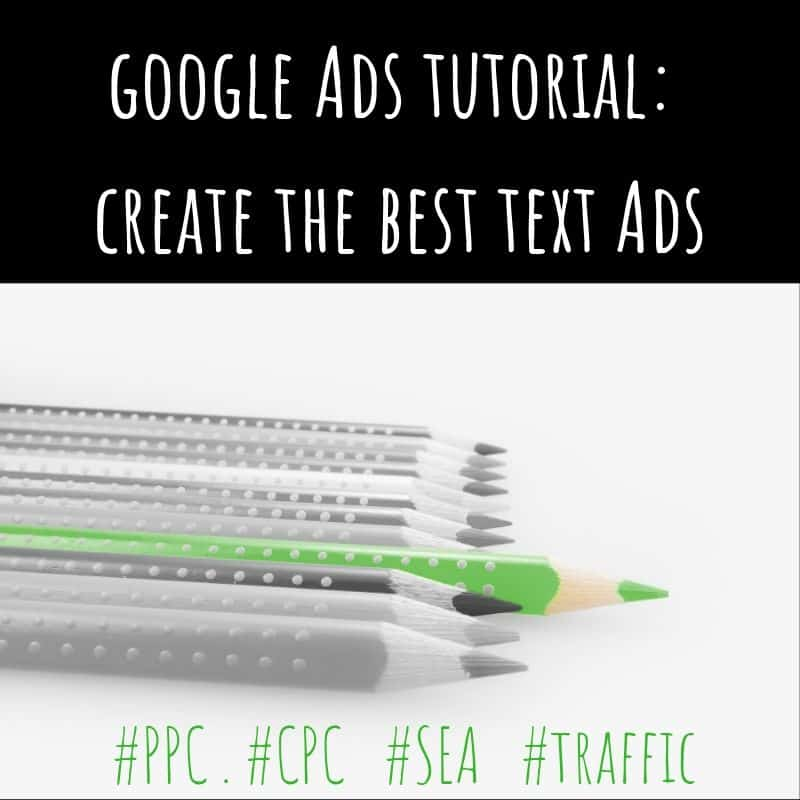 Create the best Google Ads text ads